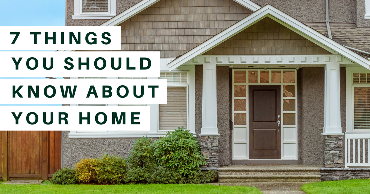 7 Things Every Homeowner Should Know About Their Home